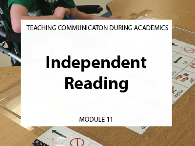 Module 11. Independent reading. Teaching communication during academics.
